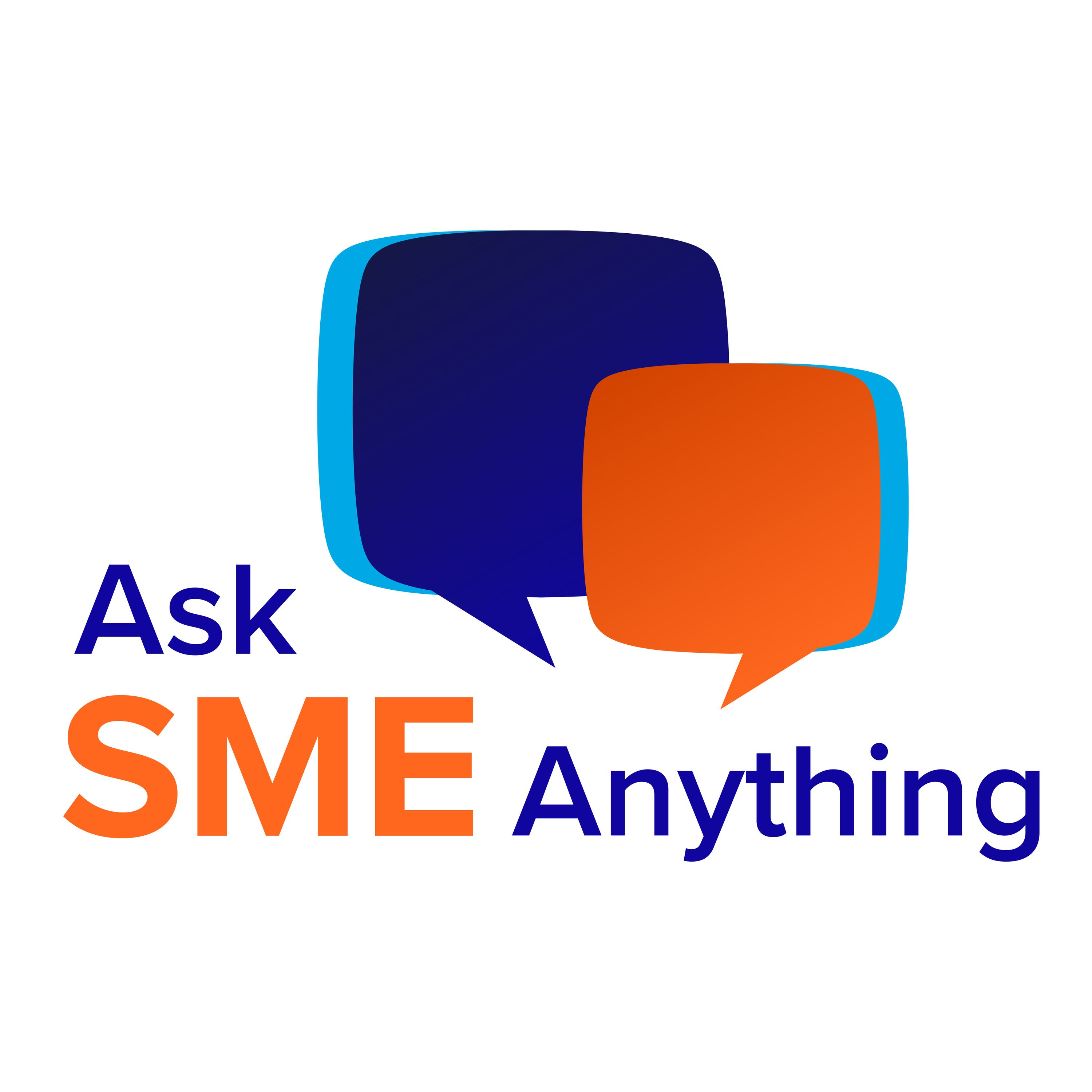 Ask SME Anything