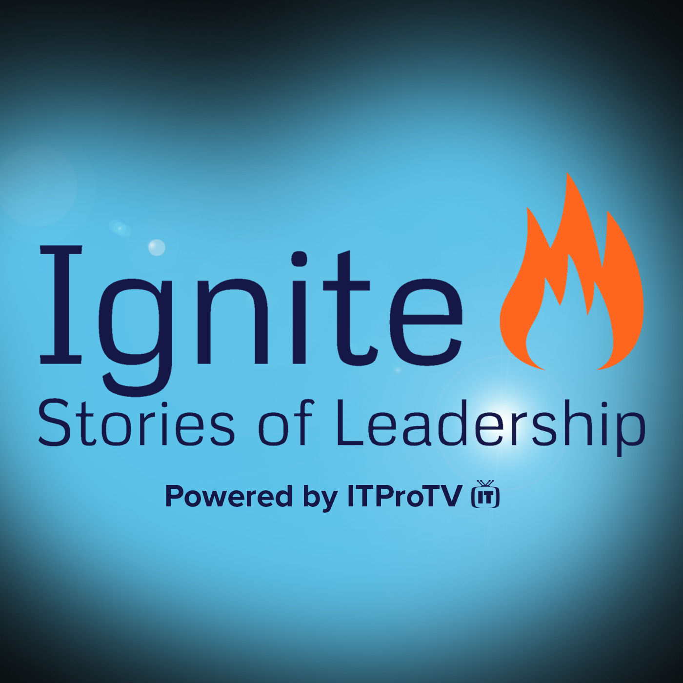 Ignite! Stories of Leadership (Audio)